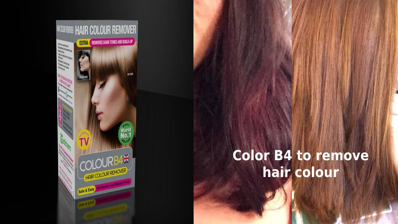 Color B4 to remove hair colour