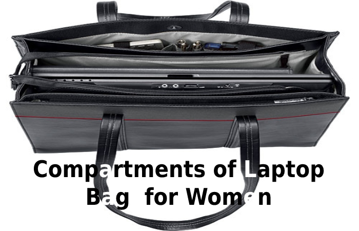 Compartments of Laptop Bag for Women