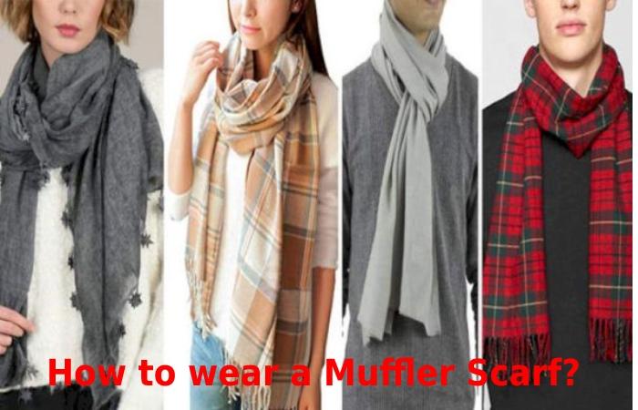 How to wear a Muffler Scarf