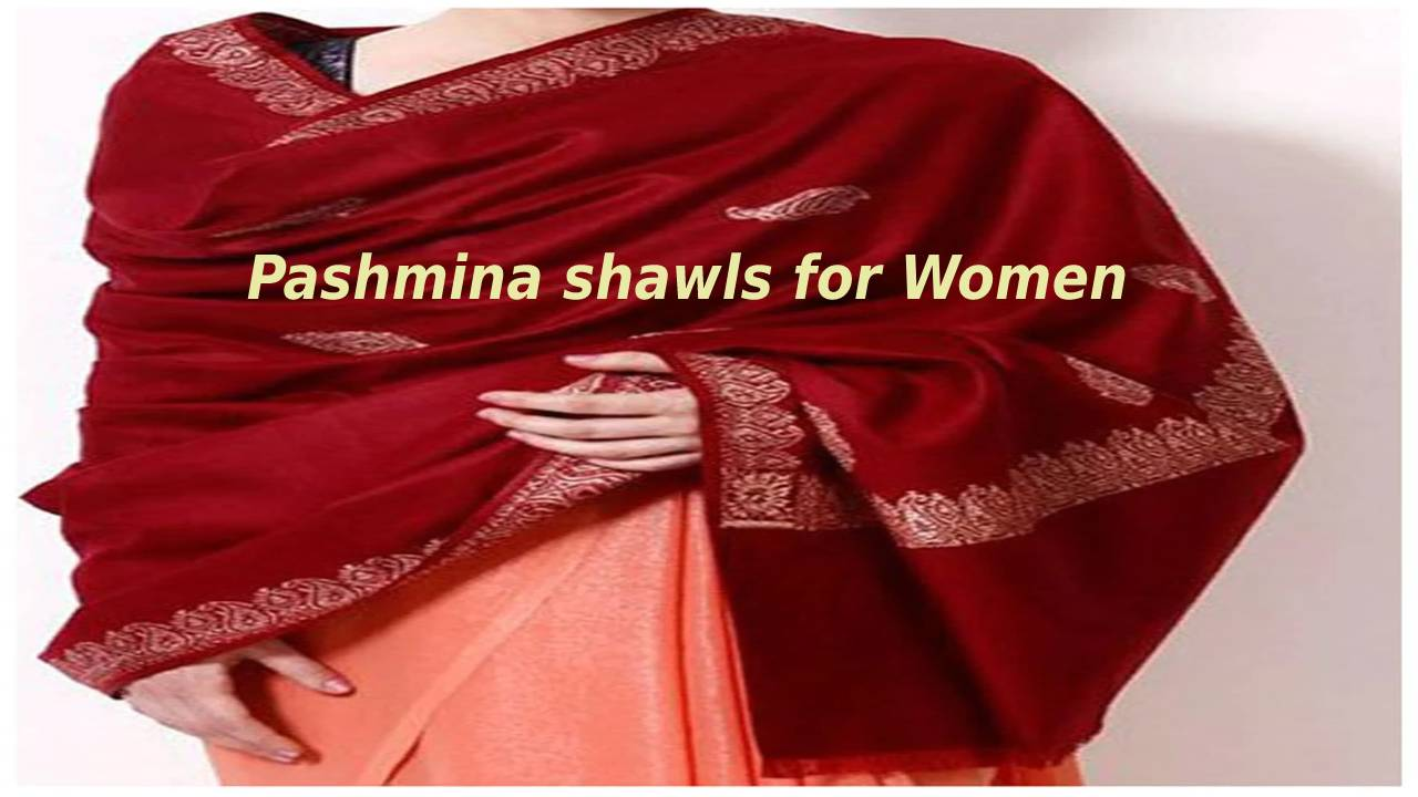 Pashmina shawlsfor Women