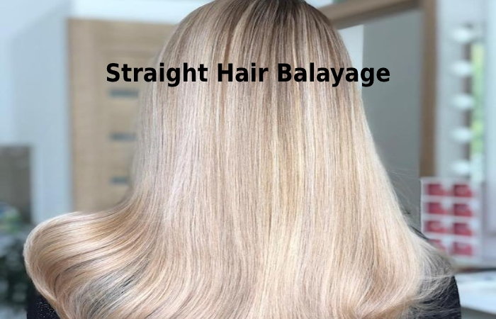 straight hair Balayage