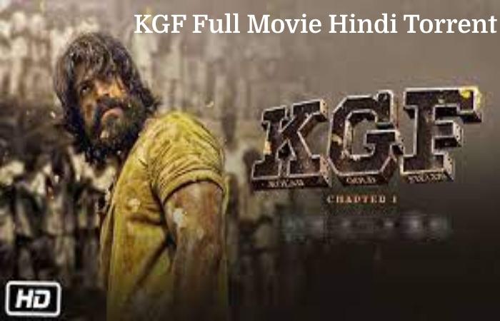 KGF Full Movie Hindi Torrent