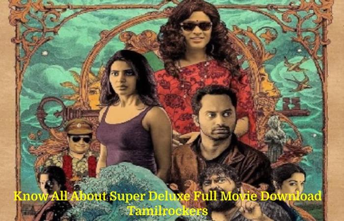 Super Deluxe Full Movie Download Tamilrockers (2)