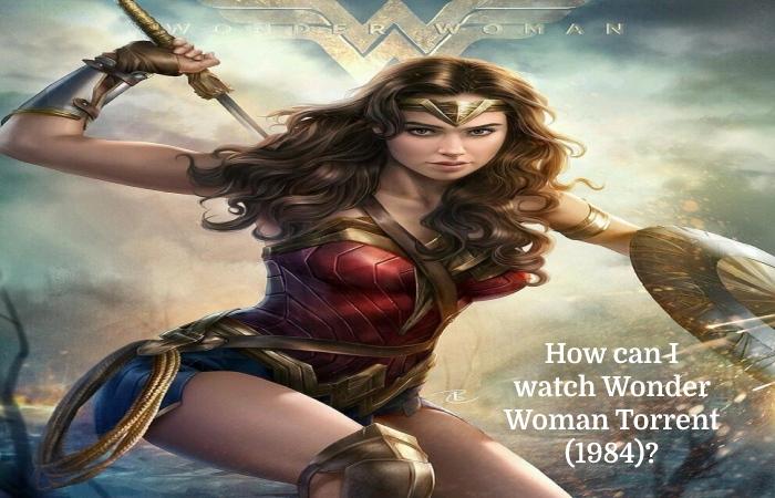 Wonder Woman Torrent (3)